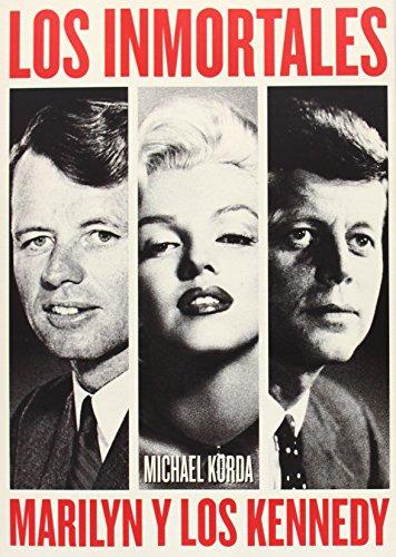9788494261121: Los Inmortales Marilyn Y Los Kennedy