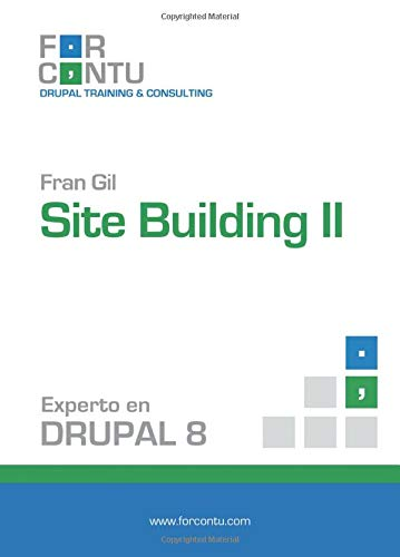 9788494276361: Experto en Drupal 8 Site Building II (Spanish Edition)