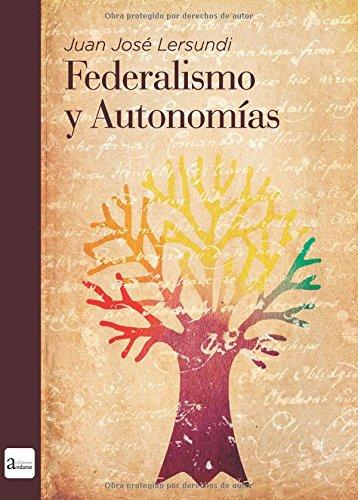 9788494277139: Federalismo y autonom�as: en Espa�a
