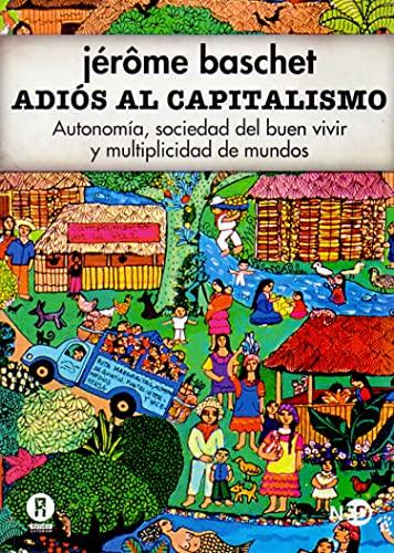 9788494277481: Adiós al capitalismo