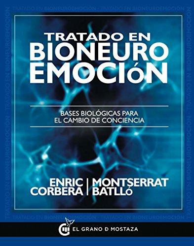 9788494279638: Tratado en bioneuroemoción: Bases biológicas para el cambio de conciencia