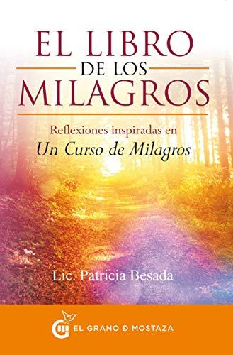 9788494279652: El Libro De Los Milagros