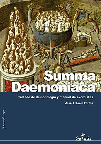 Summa Daemoniaca: Tratado de demonología y manual: Fortea, Jose Antonio