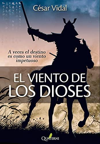 9788494285806: El viento de los dioses (Novela Historica Aventuras)