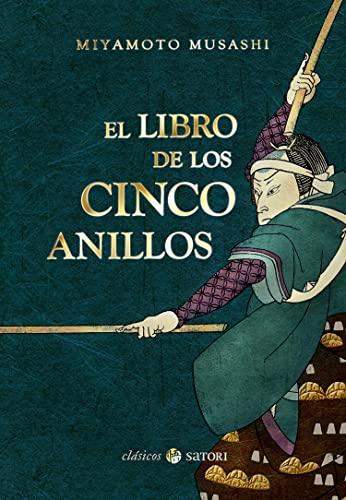 9788494286162: El libro de los cinco anillos (Clásicos Satori)