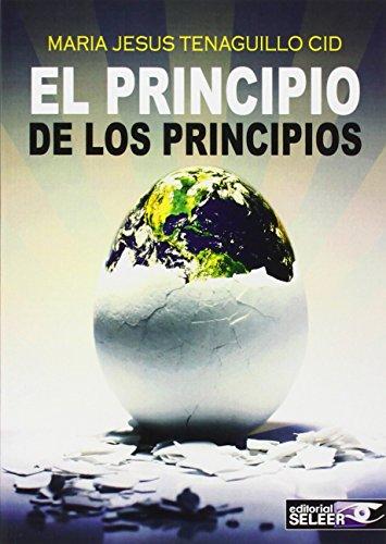 9788494287398: EL PRINCIPIO DE LOS PRINCIPIOS