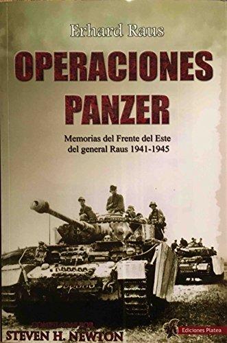 9788494288449: Operaciones Panzer. Memorias del Frente del Este del General Raus 1941-1945