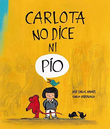 9788494292934: Carlota no dice ni pio - 2ª edición (Español Somos8)