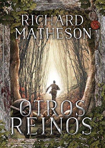 Otros reinos: Richard Matheson