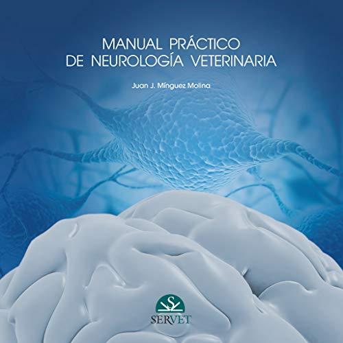 Manual practico de neurologia veterinaria: Minguez Molina