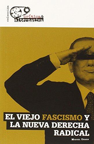 9788494298110: El viejo fascismo y la nueva derecha radical (Crítica & Alternativa)