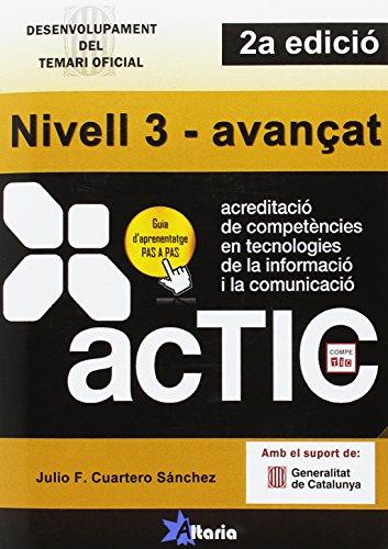 9788494300769: Certificacions ACTIC : nivell 3-avançat