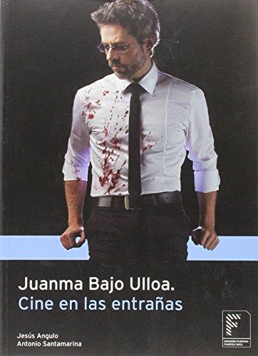 Juanma Bajo Ulloa : cine en las: Angulo y Santamarina,