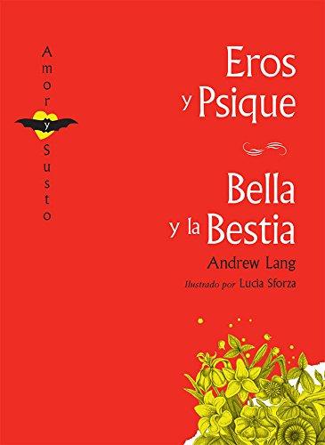 Eros y Psique; Bella y la Bestia: Lang, Andrew