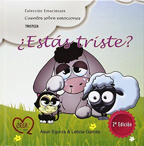ESTAS TRISTE?: Asun Egurza; Leticia Garcés