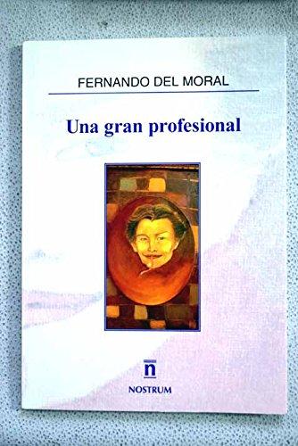 9788494309342: Una gran profesional