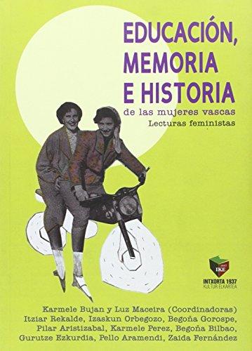 Educacion, Memoria e Historia de las mujeres: Karmele Bujan Vidales,
