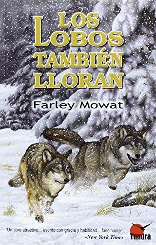 9788494311253: LOBOS TAMBIEN LLORAN