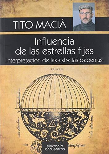 9788494313363: INFLUENCIA DE LAS ESTRELLAS FIJAS