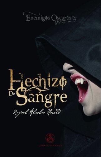 9788494314605: Hechizo de sangre (Enemigos oscuros) (Volume 1) (Spanish Edition)