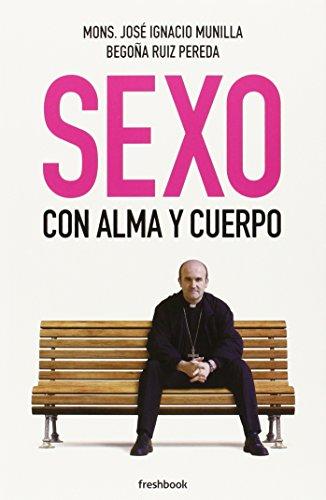 9788494318917: Sexo con alma y cuerpo