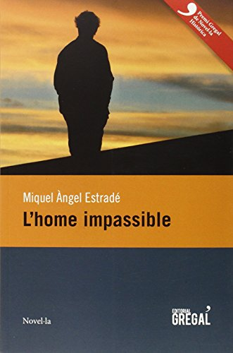 9788494319631: L'home impassible
