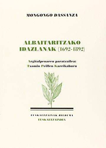 Mongongo Dassanza - Albaitaritzako Idazlanak (1692-1892) (Paperback): Txomin (ed.) Peillen