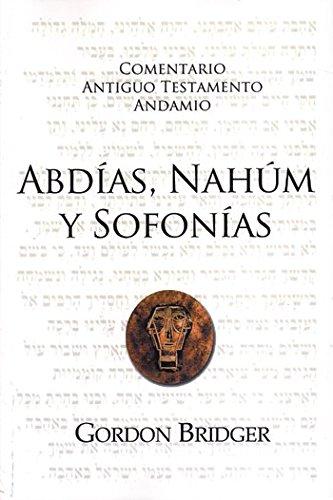9788494322532: Comentario al A.T. - Abdías, Nahúm y Sofonías