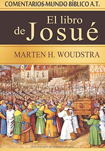 9788494322563: El libro de Josué: Comentarios Mundo Bíblico A.T. (Spanish Edition)