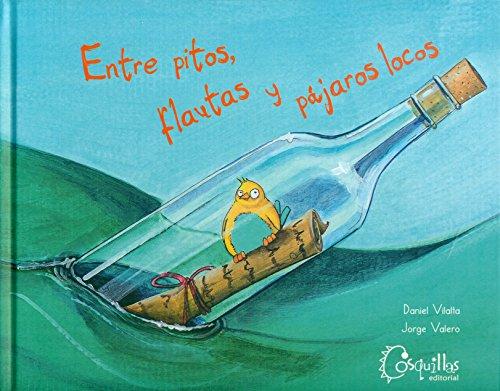 Entre pitos, flautas y pájaros locos.: Daniel Vilalta.