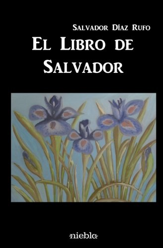 9788494325571: El libro de Salvador (Spanish Edition)
