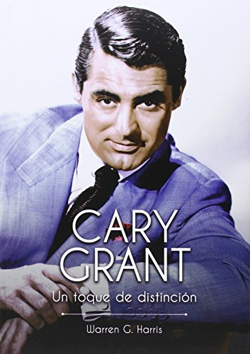 9788494325847: cary grant