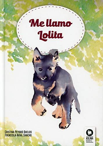 Me llamo Lolita: Fuencisla Avial Sancho
