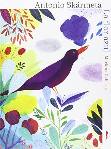 9788494328497: La flor azul (Álbumes ilustrados/ Libros de Cordel)