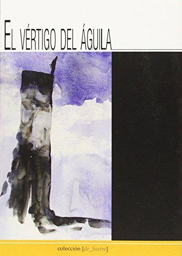 EL VERTIGO DEL AGUILA: VICTOR MANUEL DOMINGUEZ CALVO