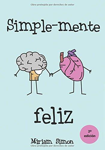 9788494331053: Simplemente feliz (Spanish Edition)