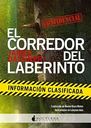 9788494335433: El corredor del laberinto: Información clasificada