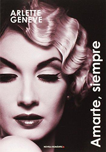 AMARTE, SIEMPRE: ARLETTE GENEVE