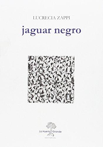 Jaguar negro: Zappi, Lucrecia