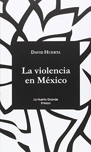 9788494339387: La Violencia en M�xico