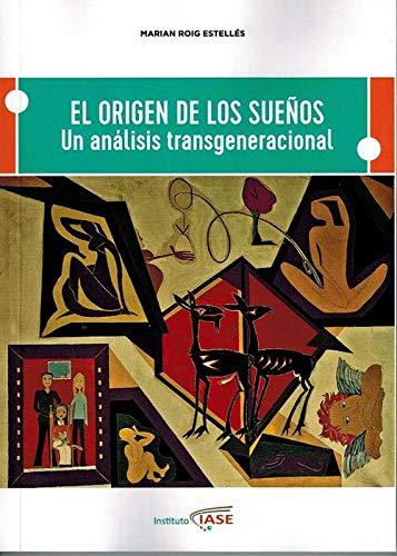 ORIGEN DE LOS SUEÑOS - ROIG ESTELLÉS, MARIAN