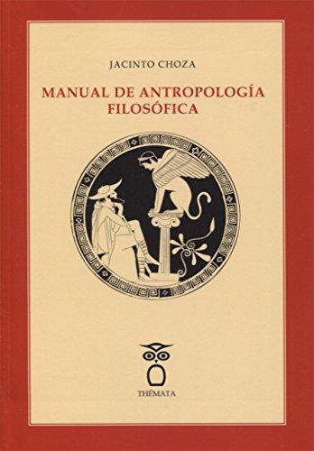 9788494345470: MANUAL DE ANTROPOLOGÍA FILOSÓFICA