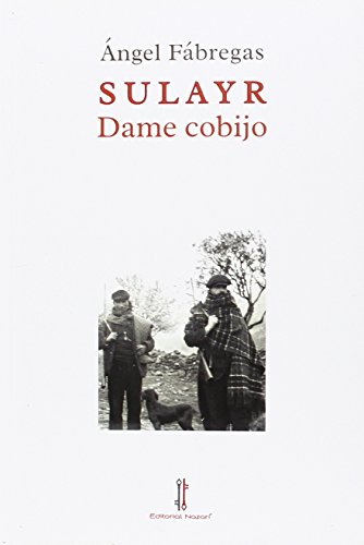 Sulayr : dame cobijo (Paperback): Ángel Fábregas García