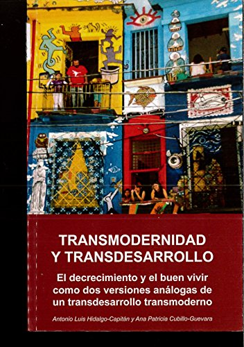 9788494347122: TRANSMODERNIDAD Y TRANSDESARROLLO