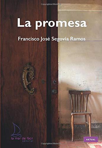 La promesa: Segovia Ramos, Francisco