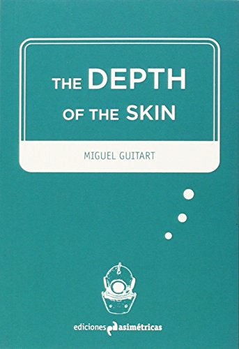 9788494348754: The Depth of the Skin