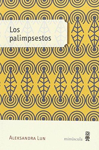 9788494353956: Los palimpsestos
