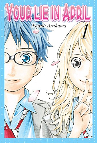9788494354045: Your Lie in April 1 [Mar 24, 2015] Naoshi, Arakawa and Doncel-Moriano Urbano, Salomón