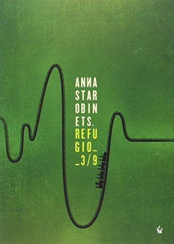 Refugio 3/9: Anna Starobinets