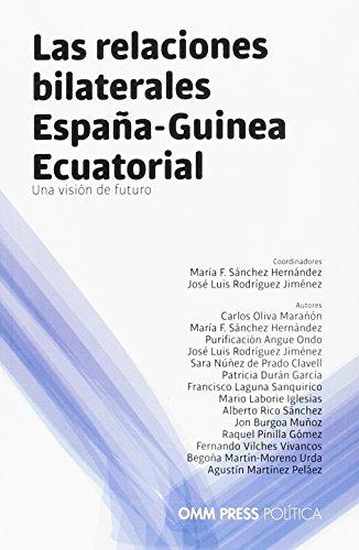 9788494355486: LAS RELACIONES BILATERALES ESPANA-GUINEA ECUATORIAL